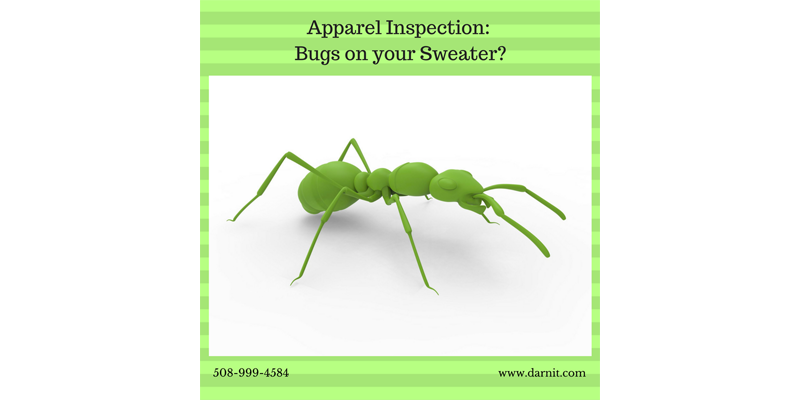 Apparel Inspection:  Bugs In Your Sweater?